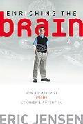 Enriching the Brain How to Maximize Every Learner's Potential
