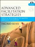 Advanced Facilitation Strategies Tools & Techniques To Master Difficult Situations