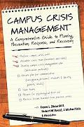 Campus Crisis Management A Comprehensive Guide to Planning, Prevention, Response, and Recovery