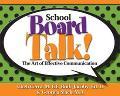 School Board Talk! The Art Of Effective Communication