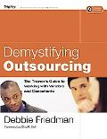 Demystifying Outsourcing The Trainer's Guide to Working With Vendors And Consultants