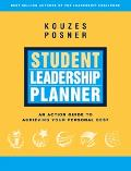 Student Leadership Planner An Action Guide to Achieving Your Personal Best