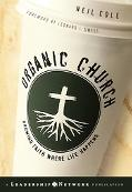 Organic Church Growing Faith Where Life Happens