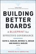 Building Better Boards A Blueprint for Effective Governance