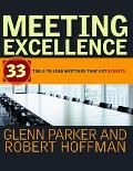 Meeting Excellence 33 Tools to Lead Meetings That Get Results