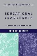 Jossey-bass Reader on Educational Leadership