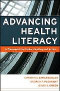 Advancing Health Literacy A Framework for Understanding And Action