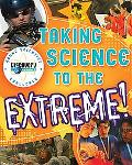 Discovery Channel Young Scientist Challenge Taking Science to the Extreme!