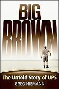 Big Brown The Untold Story of Ups