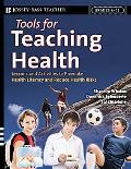 Tools for Teaching Health Interactive Strategies to Promote Health Literacy and Life Skills ...