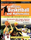 Fantasy Basketball and Mathematics A Resource Guide for Teachers and Parents, Grades 5 & Up