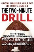 Two Minute Drill Lessons for Rapid Organizational Improvement from America's Greatest Game