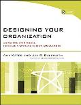 Designing Your Organization (w/ CD-ROM)