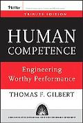 Human Competence Engineering Worthy Performance Tribute Edition