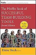 Pfeiffer Book of Successful Team-Building Tools