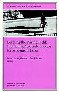 Leveling the Playing Field Promoting Academic Success for Students of Color