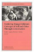 Exploring Young Children's Concepts of Self and Other Through Conversation