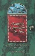 Changing a Paradigm-Or Two Gospel Sermons for Sundays After Pentecost (First Third), Cycle C