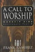 Call to Worship Worship AIDS, Lectionary Year B