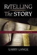 Retelling the Story: Creatively Developing Biblical Story Sermons