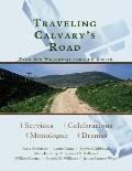 Traveling Calvary's Road: From Ash Wednesday through Easter
