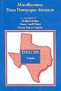 Miscellaneous Texas Newspaper Abstracts - Deaths, Vol. 1