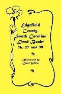 Edgefield County, South Carolina: Deed Books 16, 17, 18