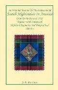 Historical Account of the Settlement of Scotch Highlander in America : Prior to the Peace of...