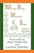 William King's Mortality Books: Volume 1, 1795-1832