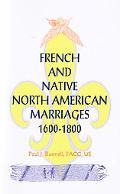French and Native North American Marriages, 1600-1800