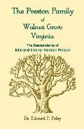 The Prestons of Walnut Grove, Virginia