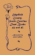 Edgefield County, South Carolina: Deed Books 42 and 43, 1826-1829