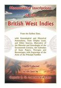 Monumental Inscriptions of the British West Indies : From the Earliest Date, with Genealogic...