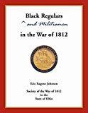 Black Regulars and Militiamen in the War of 1812