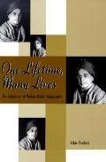 One Lifetime, Many Lives The Experience of Modern Hindu Hagiography