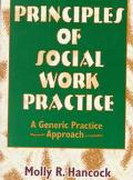 Principles of Social Work Practice A Generic Practice Approach