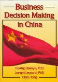 Business Decision Making in China