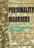 Personality Disorders New Symptom-Focused Drug Therapy