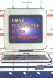 Using Technology in the Classroom (Monograph Published Simultaneously As Computers in the Sc...