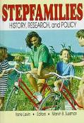 Stepfamilies History, Research, and Policy