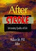 After Stroke Enhancing Quality of Life