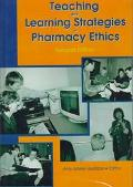 Teaching and Learning Strategies in Pharmacy Ethics