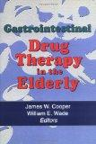 Gastrointestinal Drug Therapy in the Elderly (Journal of Geriatric Drug Therapy)