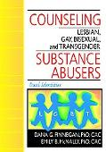 Counseling Lesbian, Gay, Bisexual, and Transgender Substance Abusers Dual Identities
