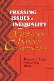 Pressing Issues of Inequality and American Indian Communities