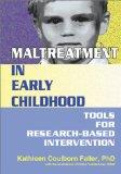 Maltreatment in Early Childhood: Tools for Research-Based Intervention