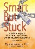Smart But Stuck / OUT OF PRINT: What Every Therapist Needs to Know About Learning Disabiliti...