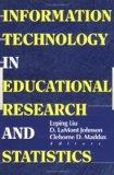 Information Technology in Educational Research and Statistics (Computers in the Schools)