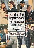 Handbook of Organizational Performance Behavior Analysis and Management