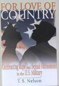 For Love of Country Confronting Rape and Sexual Harassment in the U.S. Military